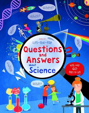 Bog, papbog Lift-The-Flap Questions and Answers about Science af Katie Daynes