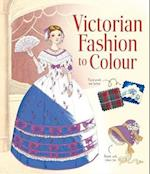 Victorian Fashion to Colour (Patterns to Colour)