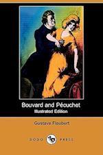 Bouvard and Pecuchet (Illustrated Edition) (Dodo Press)