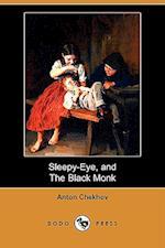 Sleepy-Eye, and the Black Monk (Dodo Press)