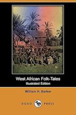 West African Folk-Tales (Illustrated Edition) (Dodo Press) af Cecilia Sinclair, William Henry Barker