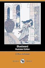Bluebeard (Illustrated Edition) (Dodo Press) af Harry L. Smith, Clifton Johnson