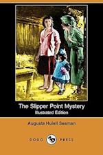 The Slipper Point Mystery (Illustrated Edition) (Dodo Press) af Augusta Huiell Seaman