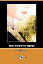 The Romance of Names (Dodo Press) af Ernest Weekley
