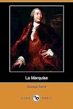 La Marquise (Dodo Press) af George Sand