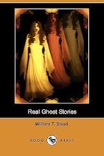 Real Ghost Stories (Dodo Press) af William Thomas Stead