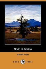 North of Boston (Dodo Press)