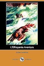 L'Effrayante Aventure (Dodo Press)