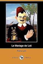 Le Mariage de Loti (Dodo Press)