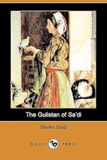 The Gulistan of Sa'di (Dodo Press) af Sheikh Sa di, Edwin Arnold