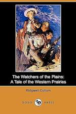 The Watchers of the Plains af Ridgwell Cullum