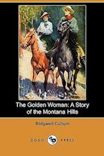 The Golden Woman af Ridgwell Cullum