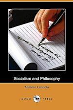 Socialism and Philosophy (Dodo Press) af Antonio Labriola