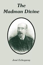 Madman Divine, The