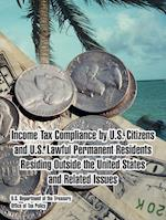 Income Tax Compliance by U.S. Citizens and U.S. Lawful Permanent Residents Residing Outside the United States and Related Issues af U. S. Department of the Treasury, Us Department of the Treasury, Office of Tax Policy