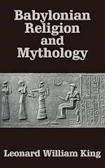 Babylonian Religion and Mythology