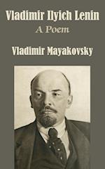 Vladimir Ilyich Lenin af Vladimir Mayakovsky