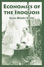Economics of the Iroquois af Sara Henry Stites
