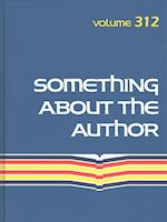 Something About the Author (SOMETHING ABOUT THE AUTHOR, nr. 312)