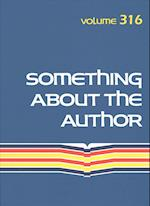 Something About the Author (SOMETHING ABOUT THE AUTHOR, nr. 316)