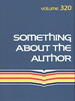 Something about the Author (SOMETHING ABOUT THE AUTHOR, nr. 320)