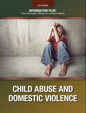 Child Abuse and Domestic Violence