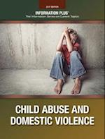Child Abuse and Domestic Violence (Information Plus Reference)