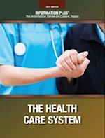 The Health Care System (Information Plus Reference)