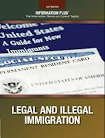 Legal & Illegal Immigration 2017 (Information Plus Reference)