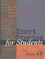 Short Stories for Students (SHORT STORIES FOR STUDENTS, nr. 045)