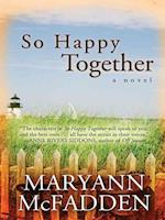 So Happy Together af Maryann Mcfadden