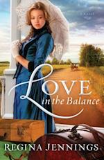 Love in the Balance af Regina Jennings