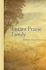 Instant Prairie Family af Bonnie Navarro