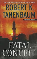 Fatal Conceit (Thorndike Press Large Print Thriller)