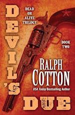 Devil's Due (Dead or Alive Trilogy, nr. 2)