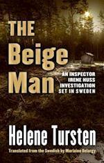 The Beige Man (Inspector Irene Huss Investigation)