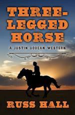 Three-Legged Horse (Justin Bodean Western, nr. 1)