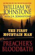 Preachers Bloodbath (The First Mountain Man)