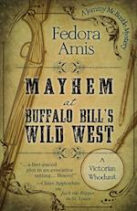 Mayhem at Buffalo Bill's Wild West (Jemmy Mcbustle Mystery)
