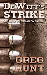 Dewitts Strike (Ridge Parkman Western)