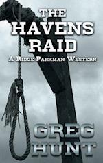 The Havens Raid (Ridge Parkman Western)