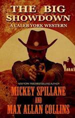 The Big Showdown (Caleb York Western, nr. 2)
