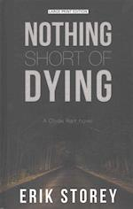 Nothing Short of Dying (Clyde Barr Novel, nr. 1)