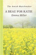 A Beau for Katie (Amish Matchmaker)