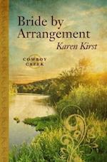 Bride by Arrangement (Cowboy Creek)
