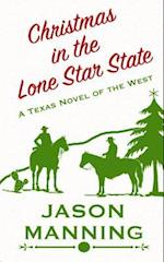 Christmas in the Lone Star State af Jason Manning
