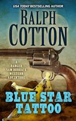 Blue Star Tattoo (Ranger Sam Burrack Western Adventure)