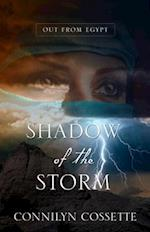 Shadow of the Storm af Connilyn Cossette
