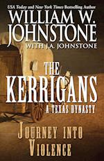 Journey Into Violence (The Kerrigans)