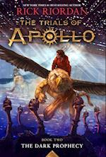 The Dark Prophecy (Trials of Apollo, nr. 2)